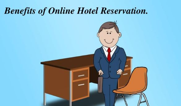 Benefits of Online Booking Hotels