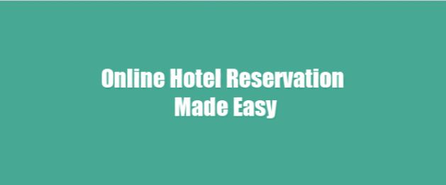 Online Hotel Reservation Made Easy